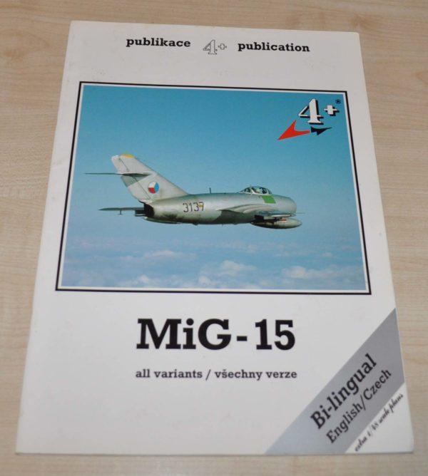 MIG-15 4+ Czech Publication Aircraft Fighter USSR CZ Book Brochure